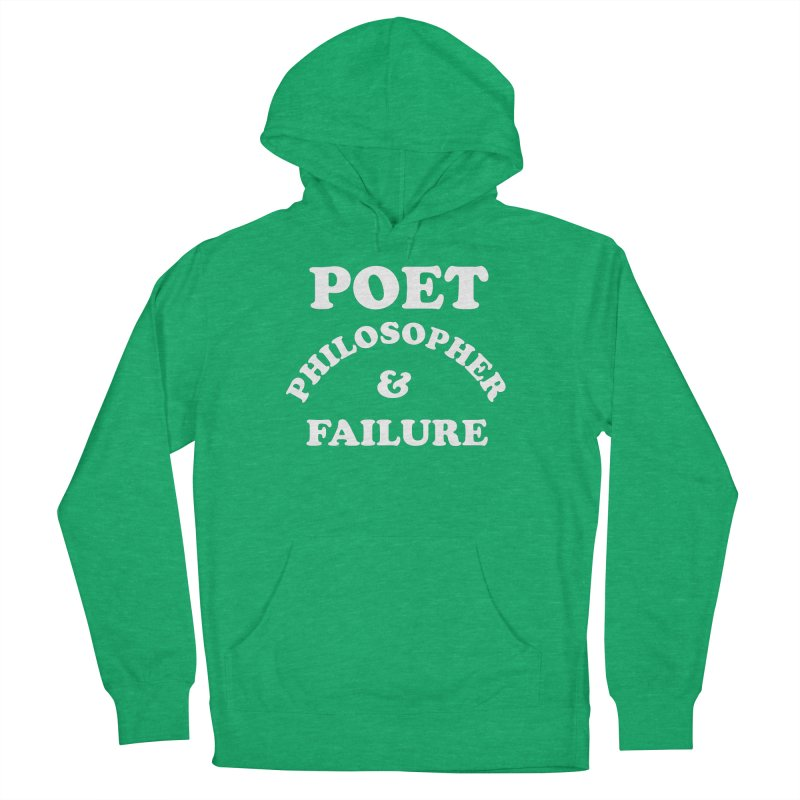 POET PHILOSOPHER & FAILURE (wht) Women's French Terry Pullover Hoody by VOID MERCH