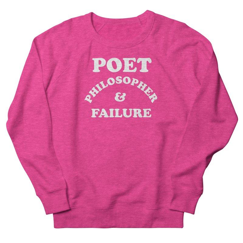 POET PHILOSOPHER & FAILURE (wht) Men's French Terry Sweatshirt by VOID MERCH