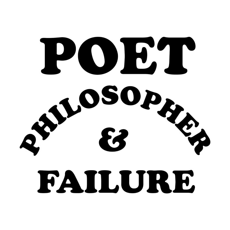 POET PHILOSOPHER & FAILURE (blk) Men's T-Shirt by VOID MERCH