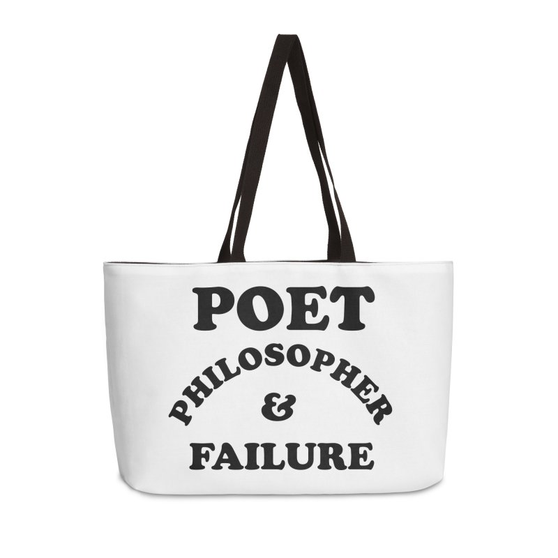 POET PHILOSOPHER & FAILURE (blk) Accessories Weekender Bag Bag by VOID MERCH