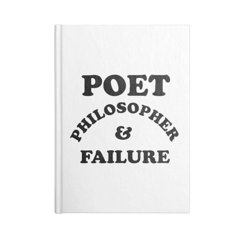 POET PHILOSOPHER & FAILURE (blk) Accessories Blank Journal Notebook by VOID MERCH