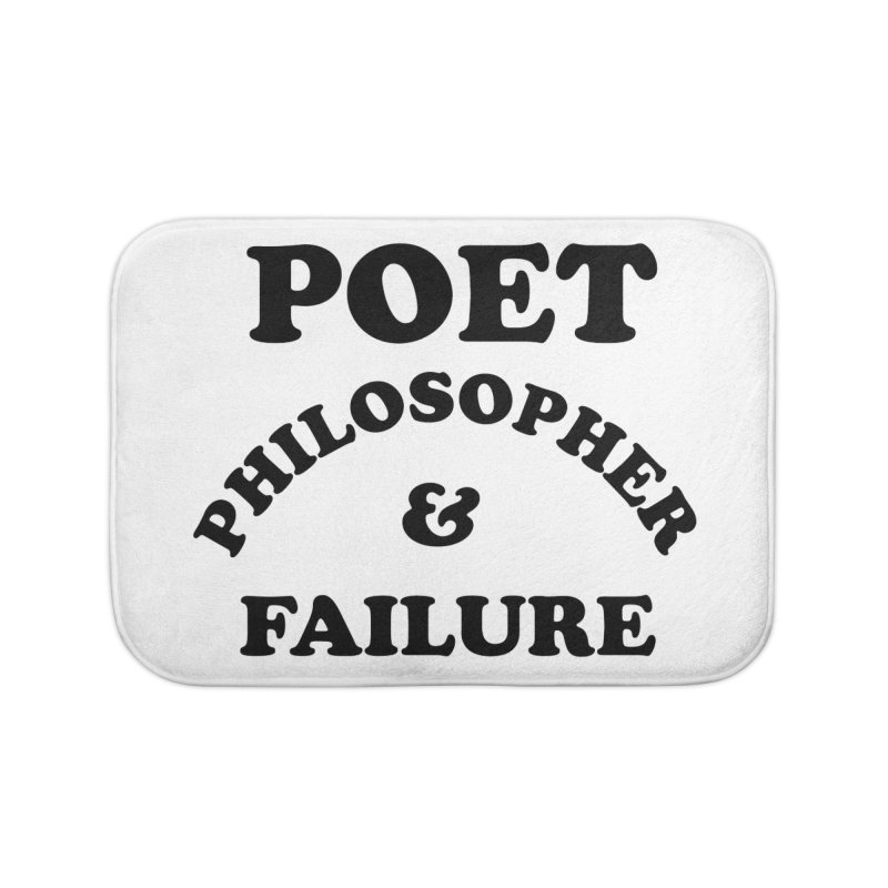POET PHILOSOPHER & FAILURE (blk) Home Bath Mat by VOID MERCH