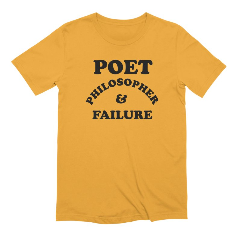 POET PHILOSOPHER & FAILURE (blk) in Men's Extra Soft T-Shirt Gold by VOID MERCH