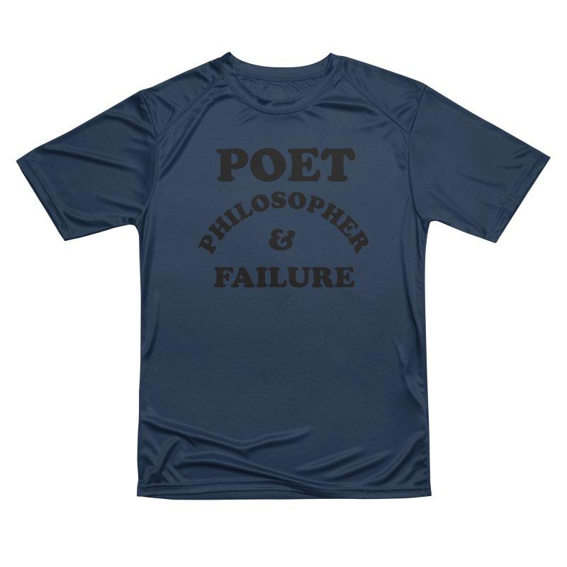 POET PHILOSOPHER & FAILURE (blk) Men's Performance T-Shirt by VOID MERCH