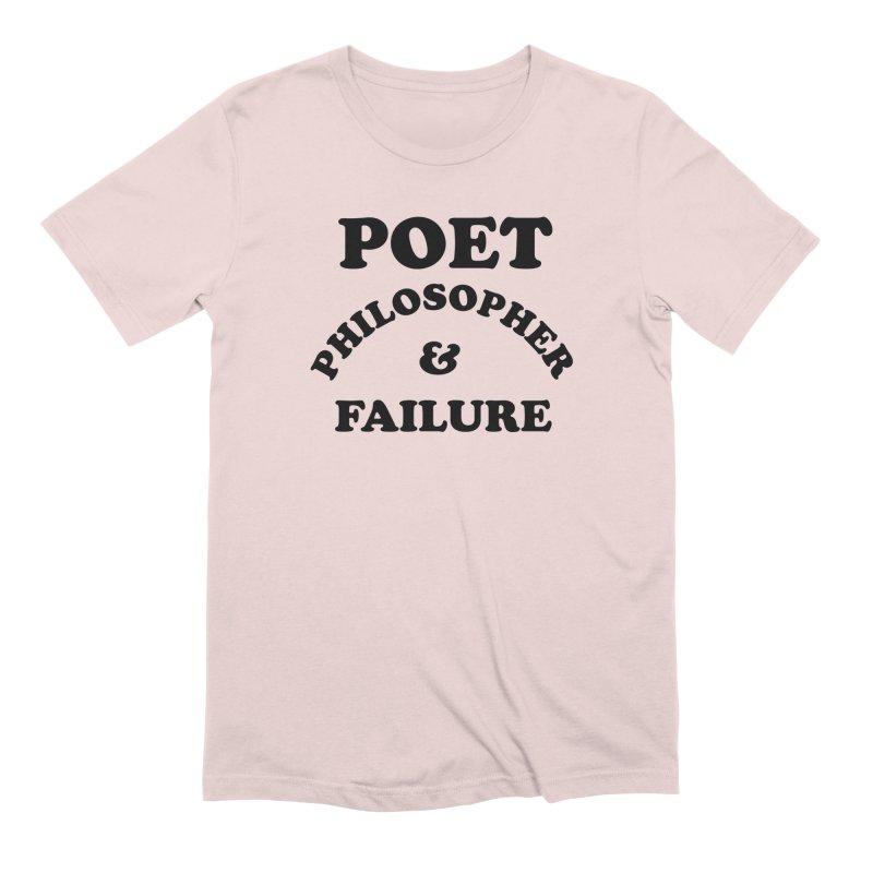 POET PHILOSOPHER & FAILURE (blk) Men's Extra Soft T-Shirt by VOID MERCH