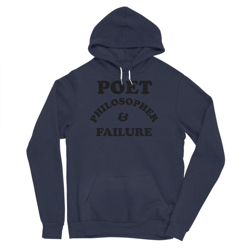 POET PHILOSOPHER & FAILURE (blk) Men's Sponge Fleece Pullover Hoody by VOID MERCH