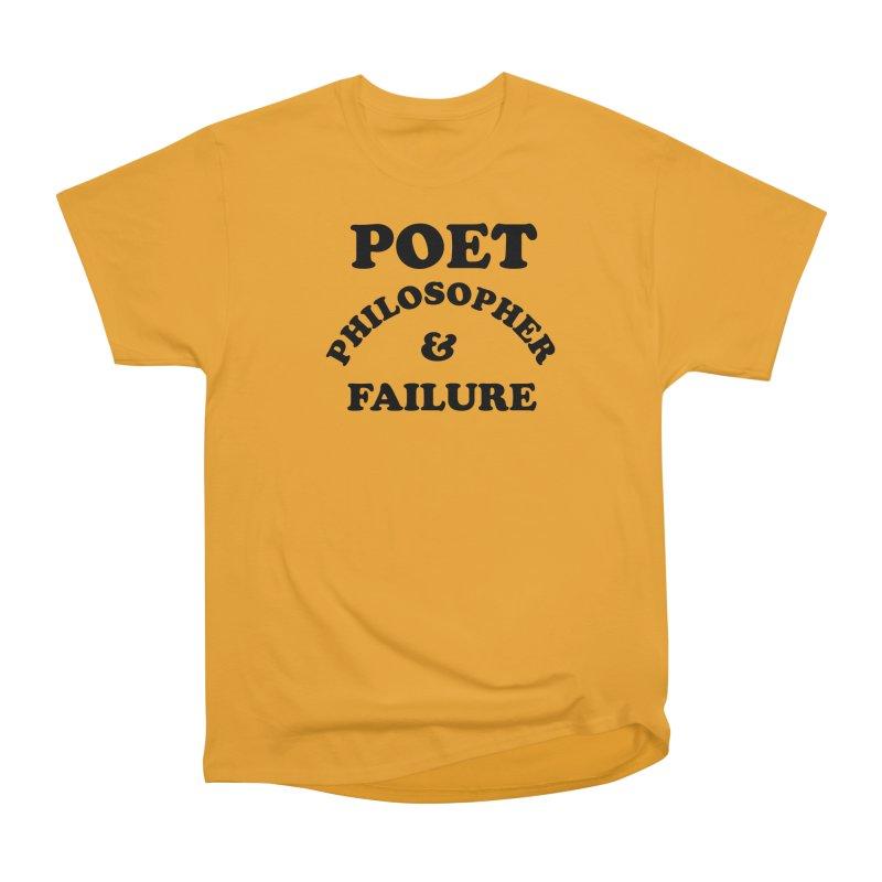 POET PHILOSOPHER & FAILURE (blk) Women's Heavyweight Unisex T-Shirt by VOID MERCH