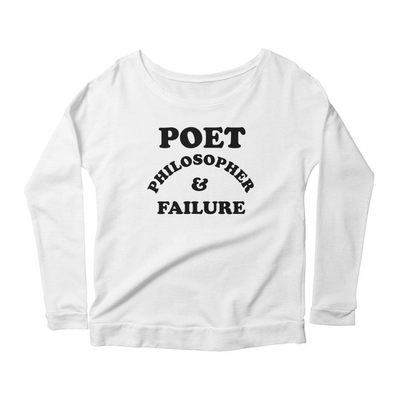 POET PHILOSOPHER & FAILURE (blk) Women's Scoop Neck Longsleeve T-Shirt by VOID MERCH