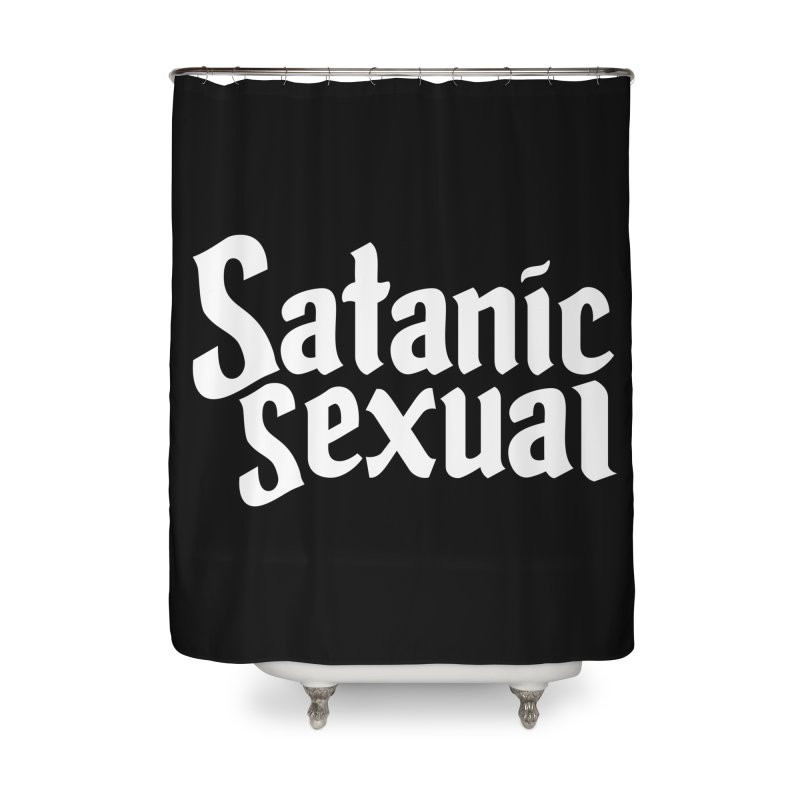 SATANIC SEXUAL (wht) Home Shower Curtain by VOID MERCH