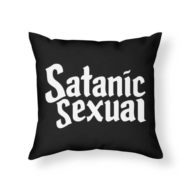 SATANIC SEXUAL (wht) Home Throw Pillow by VOID MERCH