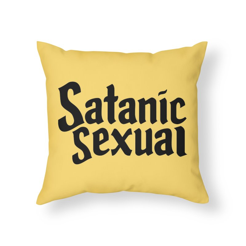 Satanic Sexual (blk) Home Throw Pillow by VOID MERCH