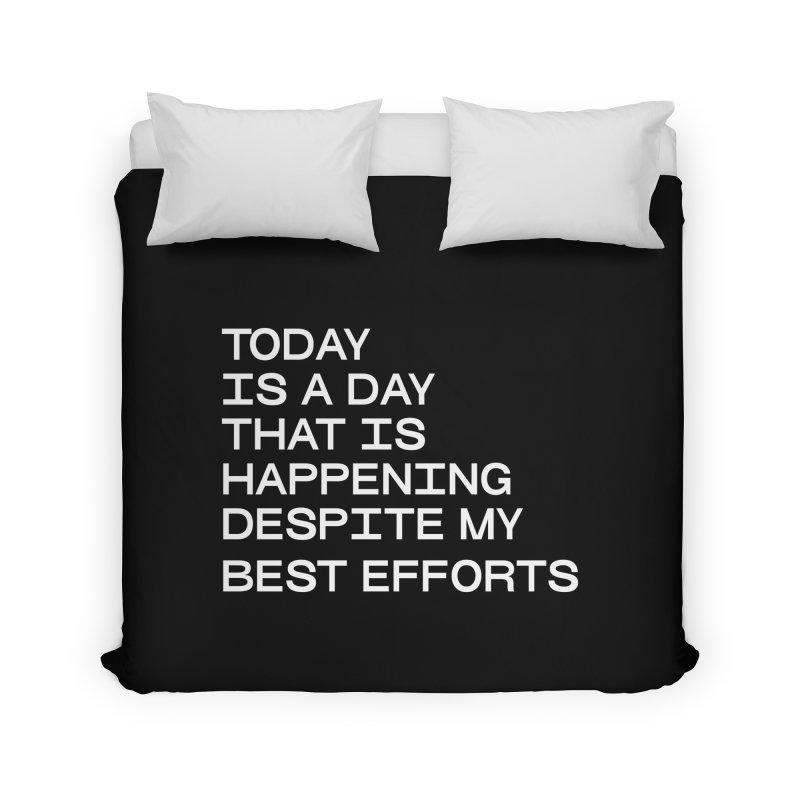 TODAY IS A DAY (wht) Home Duvet by VOID MERCH