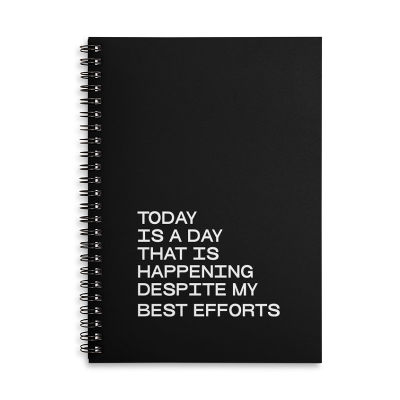 TODAY IS A DAY (wht) Accessories Lined Spiral Notebook by VOID MERCH