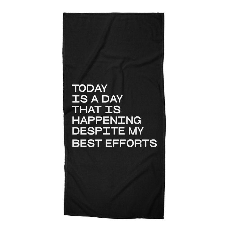TODAY IS A DAY (wht) Accessories Beach Towel by VOID MERCH