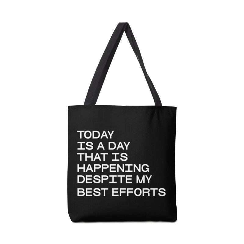 TODAY IS A DAY (wht) Accessories Tote Bag Bag by VOID MERCH