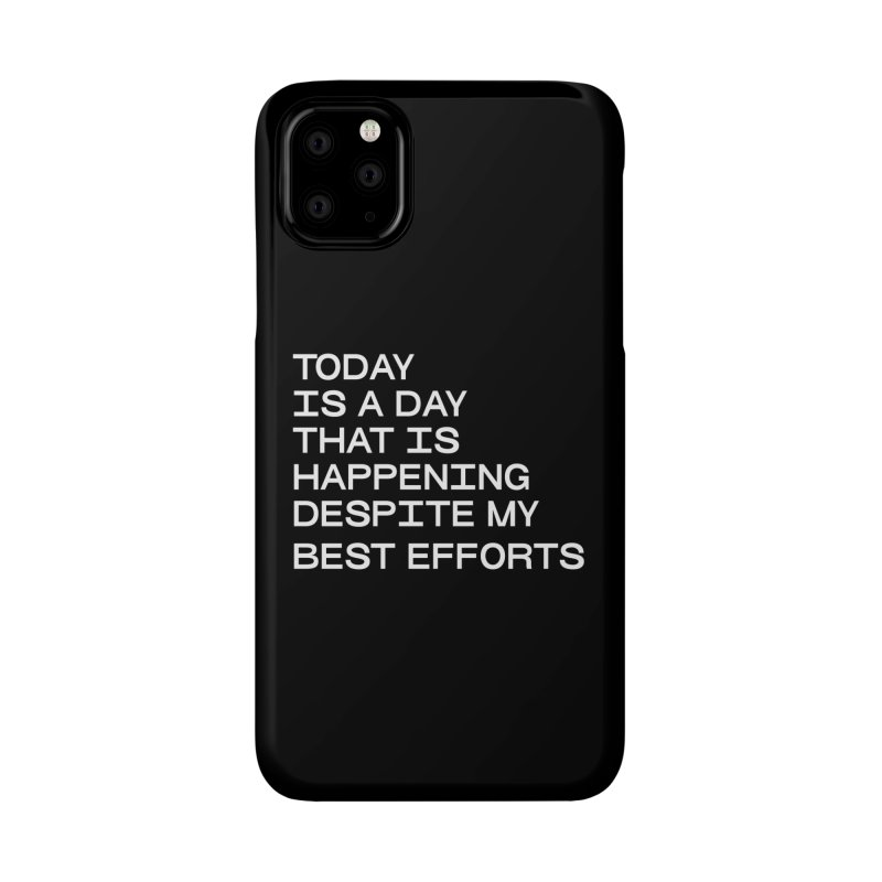 TODAY IS A DAY (wht) Accessories Phone Case by VOID MERCH