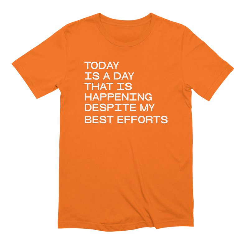TODAY IS A DAY (wht) Men's Extra Soft T-Shirt by VOID MERCH