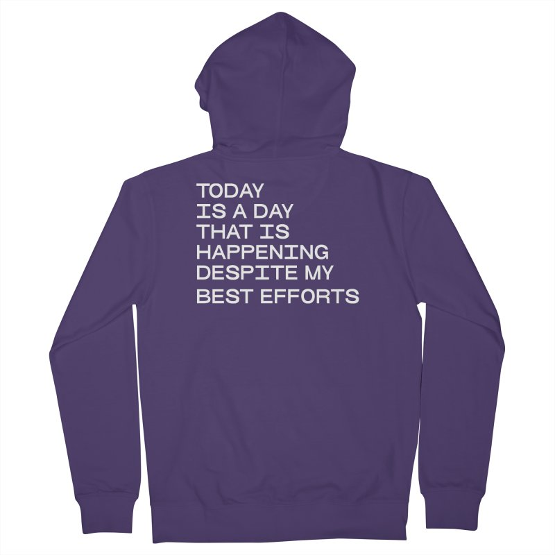 TODAY IS A DAY (wht) Women's French Terry Zip-Up Hoody by VOID MERCH