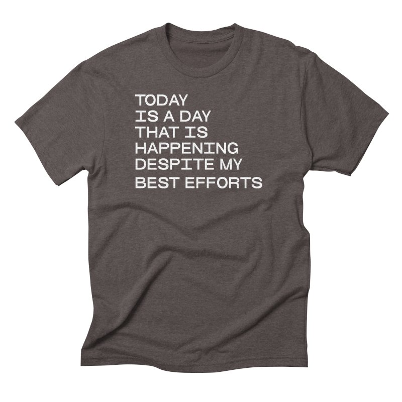 TODAY IS A DAY (wht) Men's Triblend T-Shirt by VOID MERCH
