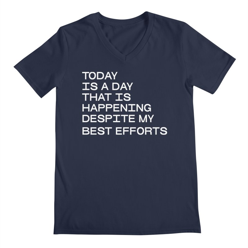 TODAY IS A DAY (wht) Men's Regular V-Neck by VOID MERCH