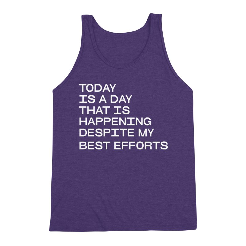 TODAY IS A DAY (wht) Men's Triblend Tank by VOID MERCH