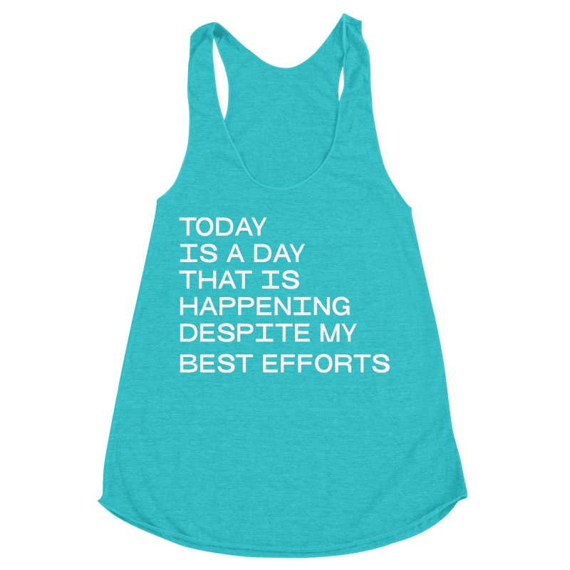 TODAY IS A DAY (wht) Women's Racerback Triblend Tank by VOID MERCH