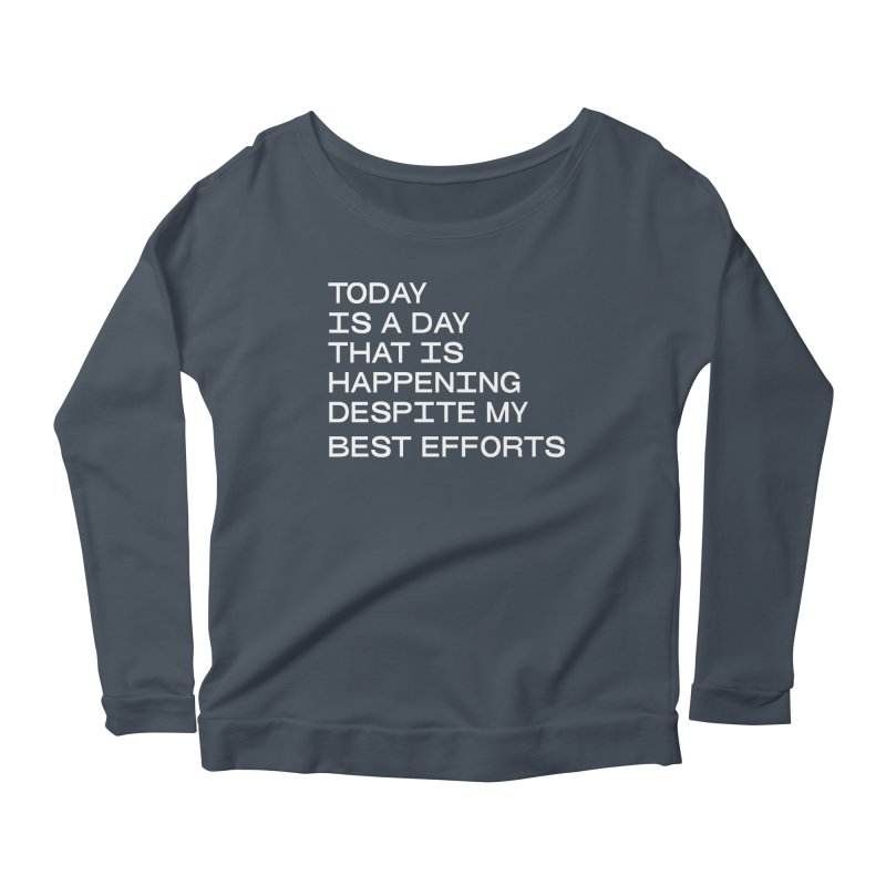 TODAY IS A DAY (wht) Women's Scoop Neck Longsleeve T-Shirt by VOID MERCH
