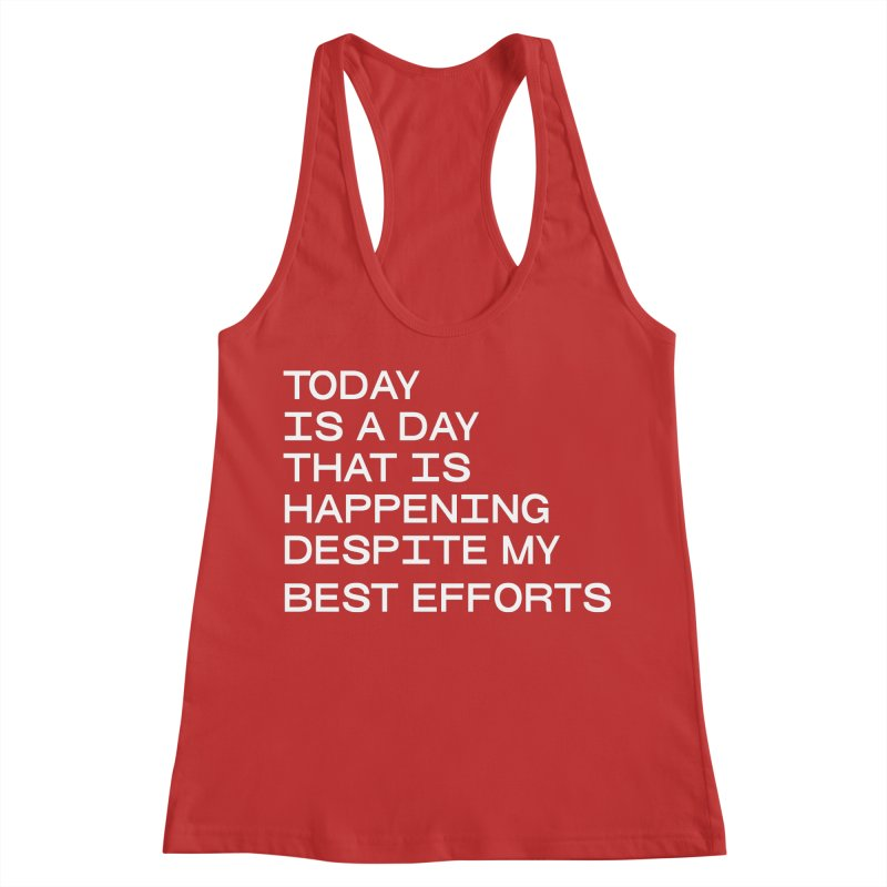 TODAY IS A DAY (wht) Women's Racerback Tank by VOID MERCH