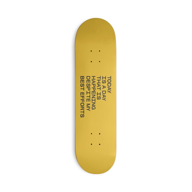 TODAY IS A DAY (blk) Accessories Deck Only Skateboard by VOID MERCH