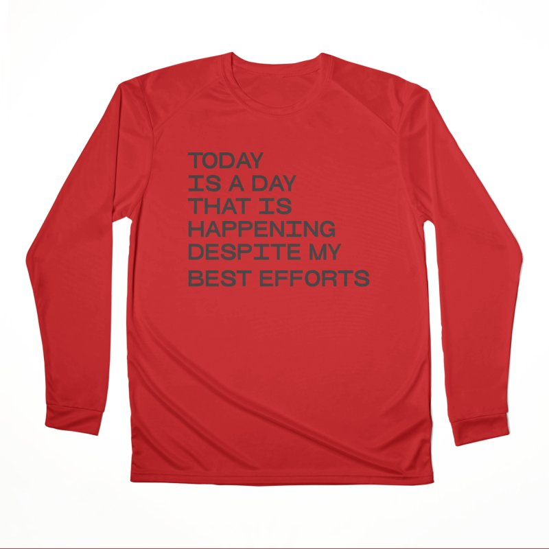TODAY IS A DAY (blk) Men's Performance Longsleeve T-Shirt by VOID MERCH