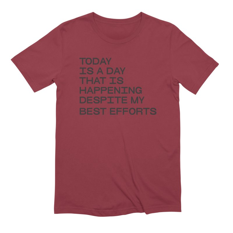 TODAY IS A DAY (blk) Men's Extra Soft T-Shirt by VOID MERCH