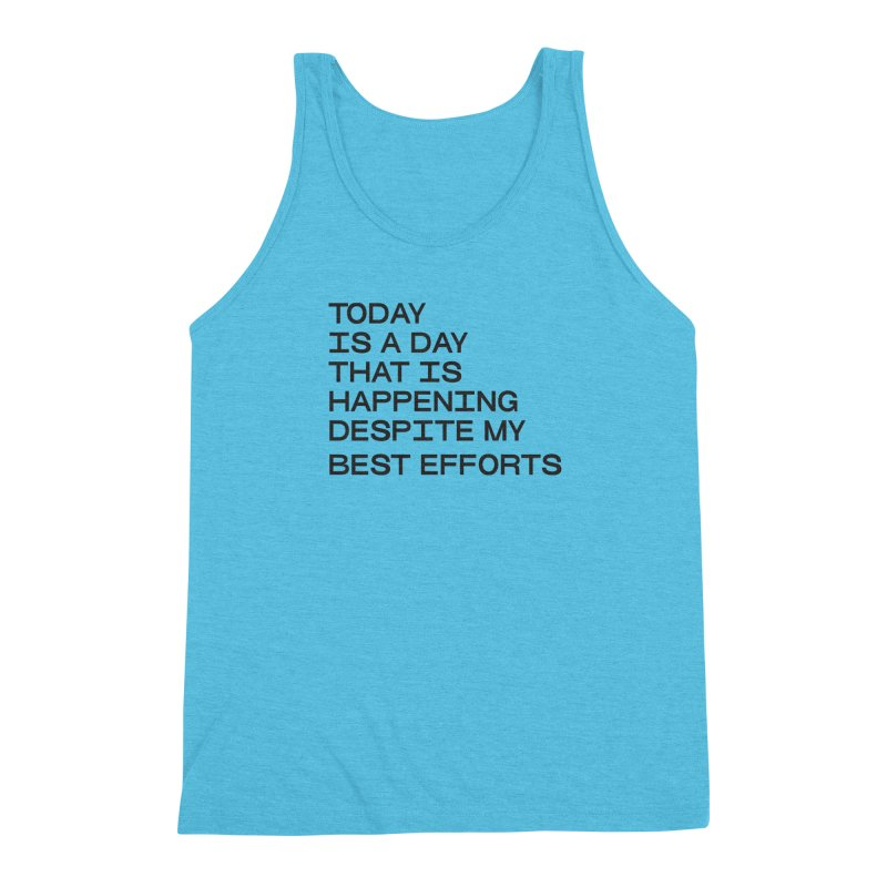 TODAY IS A DAY (blk) Men's Triblend Tank by VOID MERCH