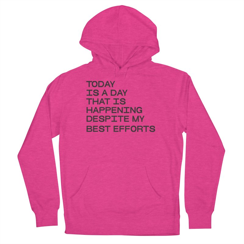 TODAY IS A DAY (blk) Women's French Terry Pullover Hoody by VOID MERCH