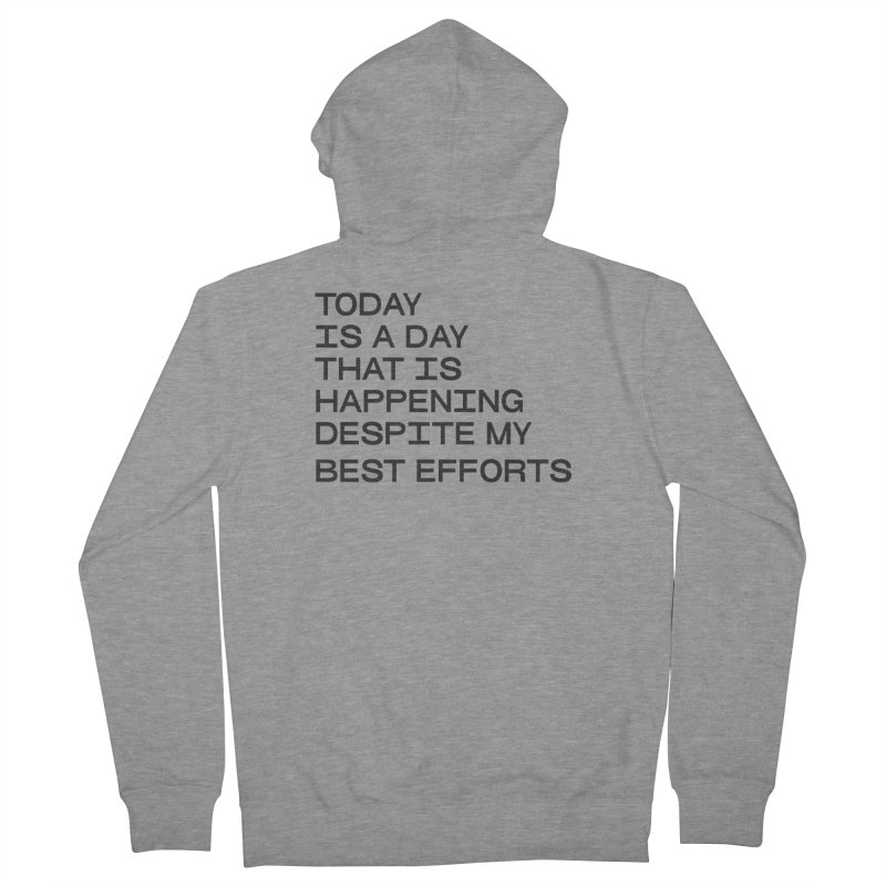 TODAY IS A DAY (blk) Women's French Terry Zip-Up Hoody by VOID MERCH