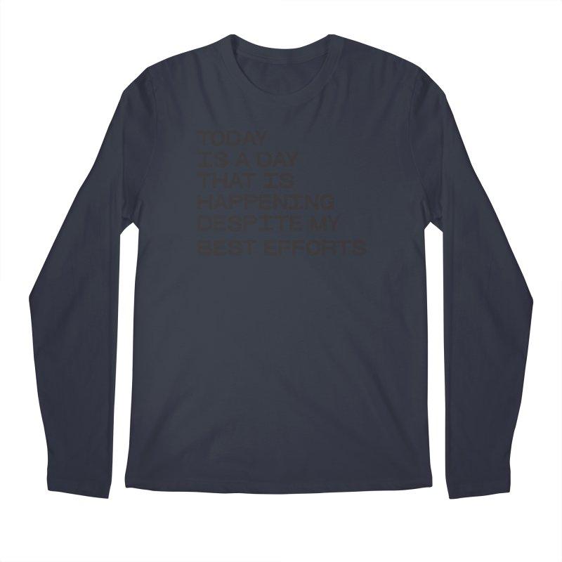 TODAY IS A DAY (blk) Men's Regular Longsleeve T-Shirt by VOID MERCH