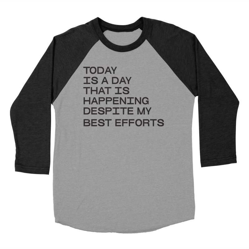 TODAY IS A DAY (blk) Men's Baseball Triblend Longsleeve T-Shirt by VOID MERCH