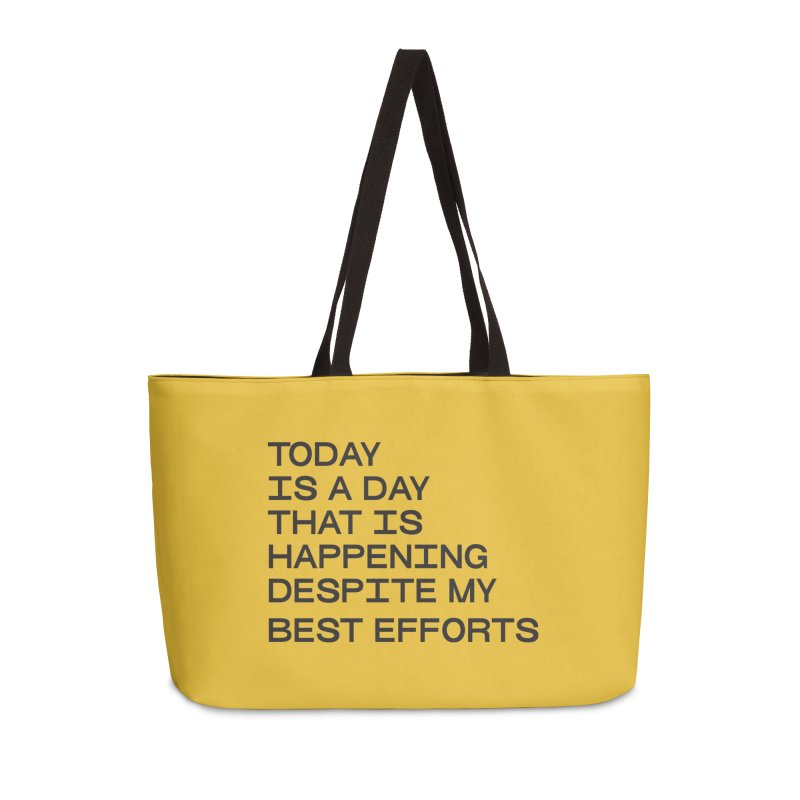 TODAY IS A DAY (blk) Accessories Weekender Bag Bag by VOID MERCH