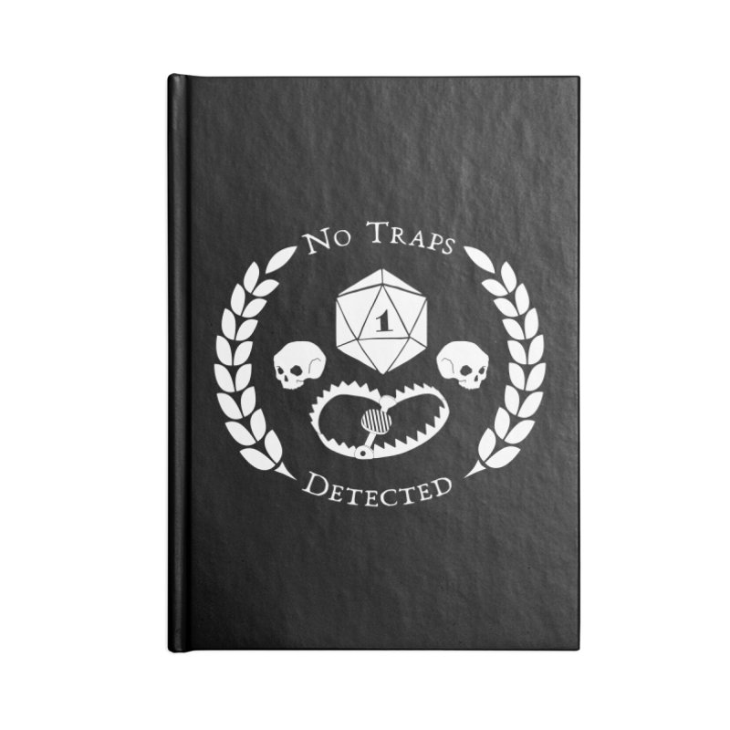 NO TRAPS DETECTED (wht) Accessories Lined Journal Notebook by VOID MERCH