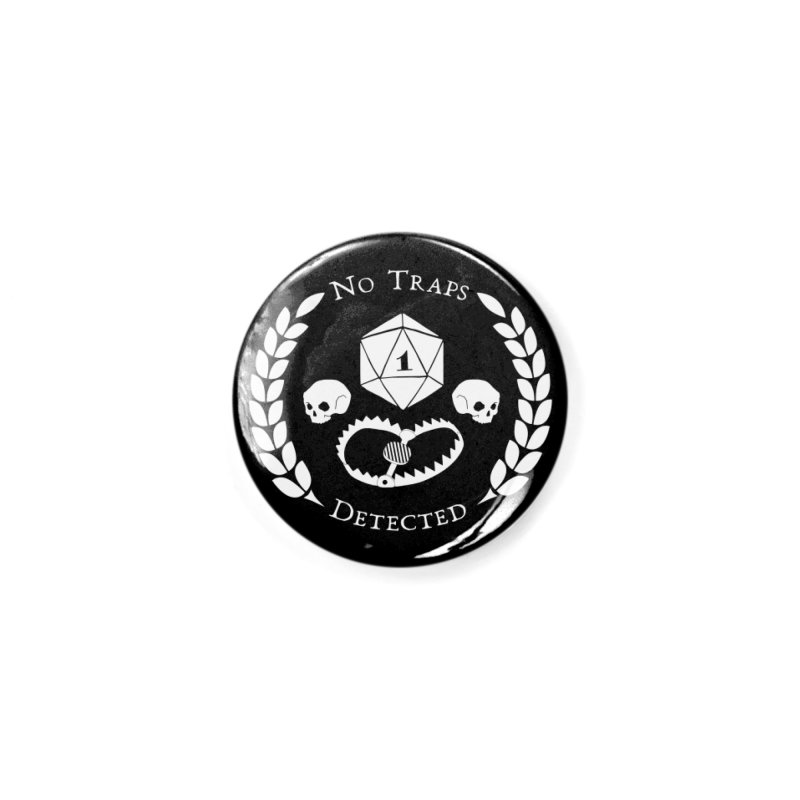NO TRAPS DETECTED (wht) Accessories Button by VOID MERCH