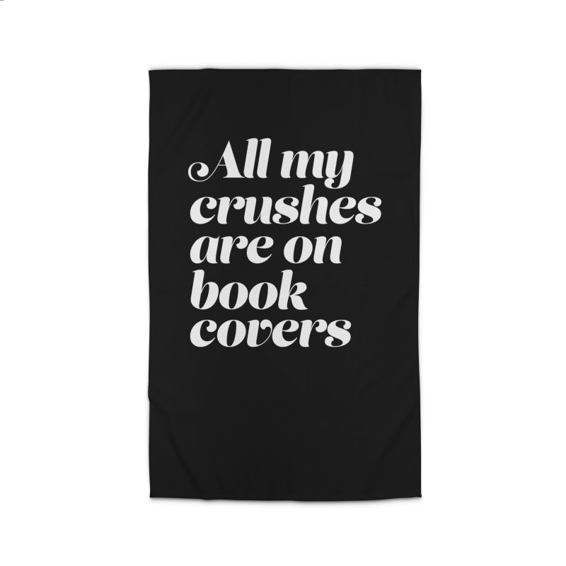 ALL MY CRUSHES ARE ON BOOK COVERS Home Rug by VOID MERCH
