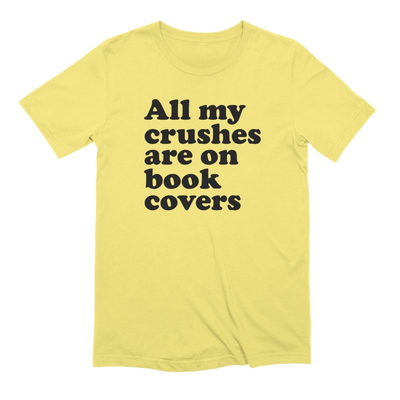 All my crushes are on book covers (Cooper blk) in Men's Extra Soft T-Shirt Light Yellow by VOID MERCH