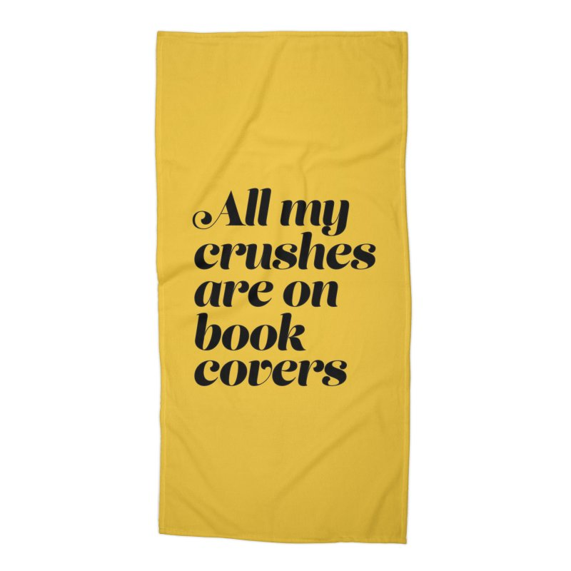 ALL MY CRUSHES ARE ON BOOK COVERS (blk) Accessories Beach Towel by VOID MERCH