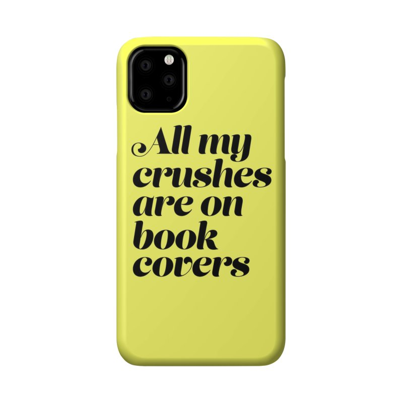 ALL MY CRUSHES ARE ON BOOK COVERS (blk) Accessories Phone Case by VOID MERCH