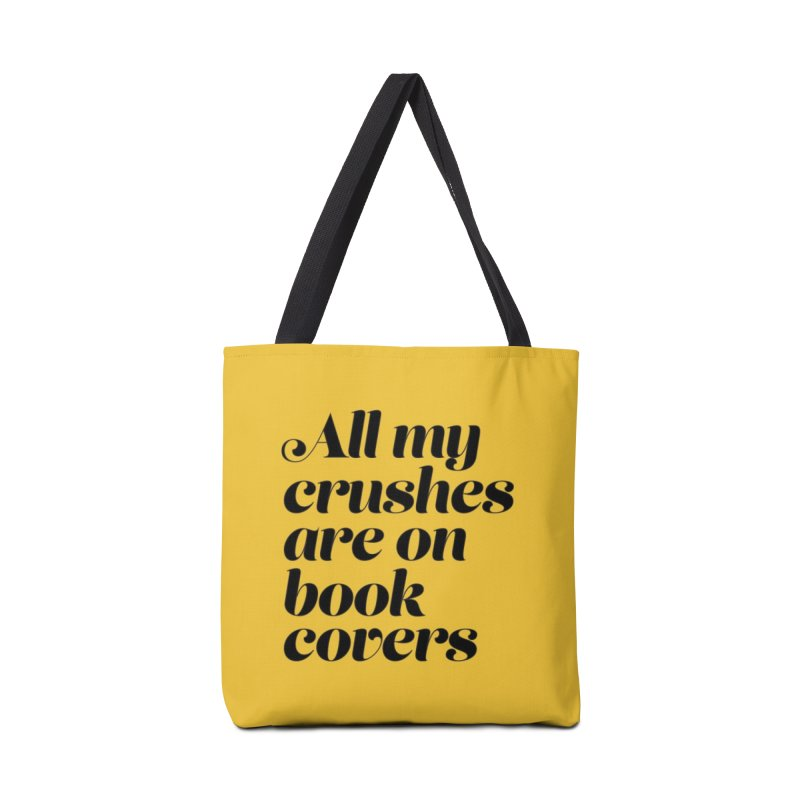 ALL MY CRUSHES ARE ON BOOK COVERS (blk) Accessories Tote Bag Bag by VOID MERCH