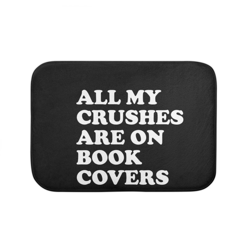 All my crushes are on book covers (Cooper wht) Home Bath Mat by VOID MERCH
