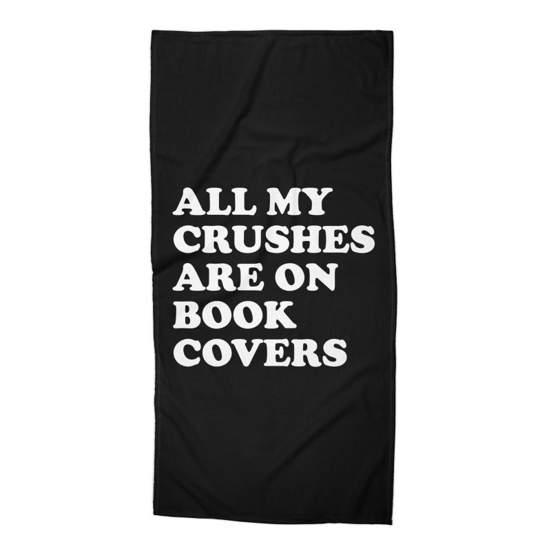 All my crushes are on book covers (Cooper wht) Accessories Beach Towel by VOID MERCH