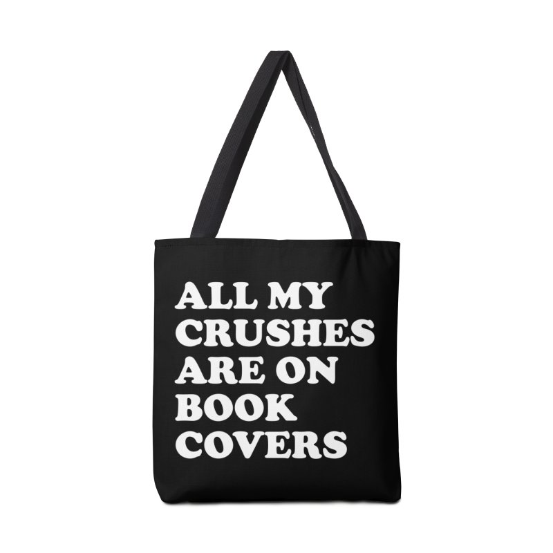 All my crushes are on book covers (Cooper wht) Accessories Tote Bag Bag by VOID MERCH