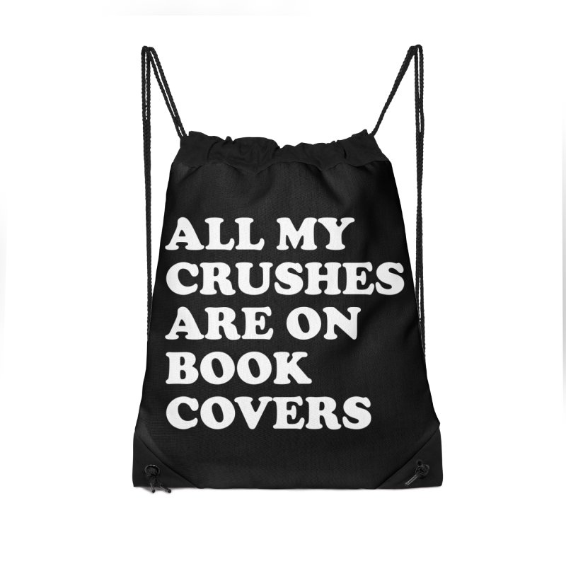 All my crushes are on book covers (Cooper wht) Accessories Drawstring Bag Bag by VOID MERCH