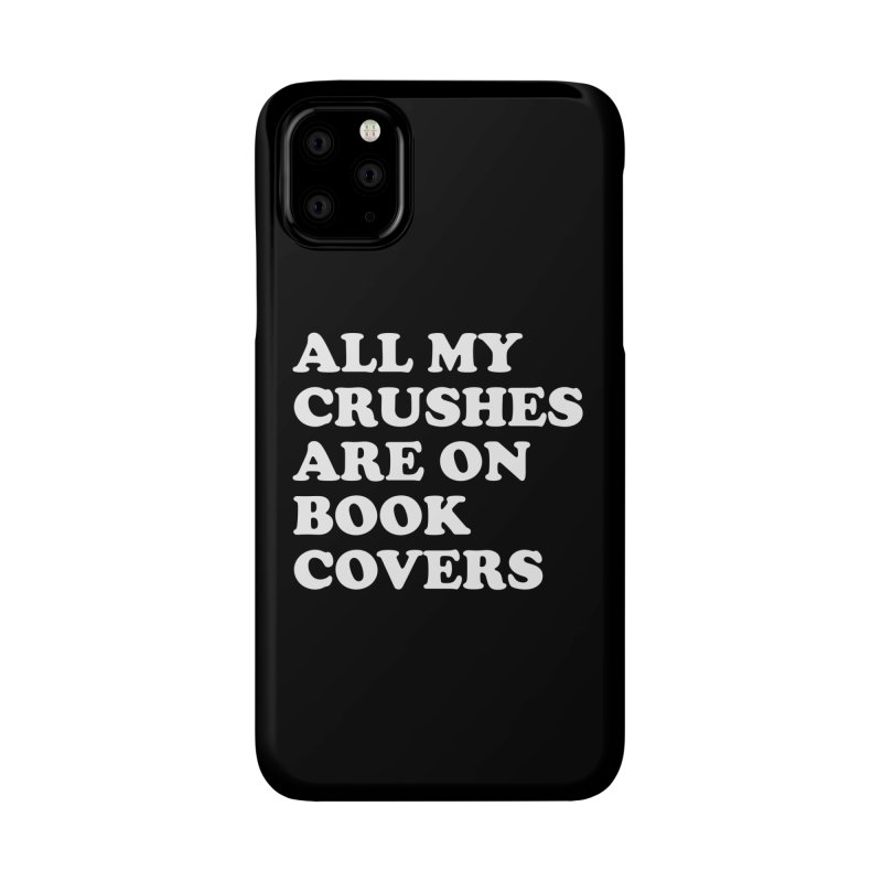 All my crushes are on book covers (Cooper wht) Accessories Phone Case by VOID MERCH