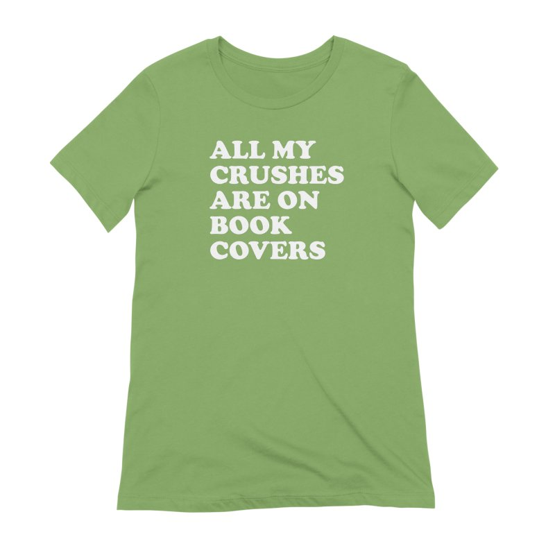 All my crushes are on book covers (Cooper wht) Women's Extra Soft T-Shirt by VOID MERCH